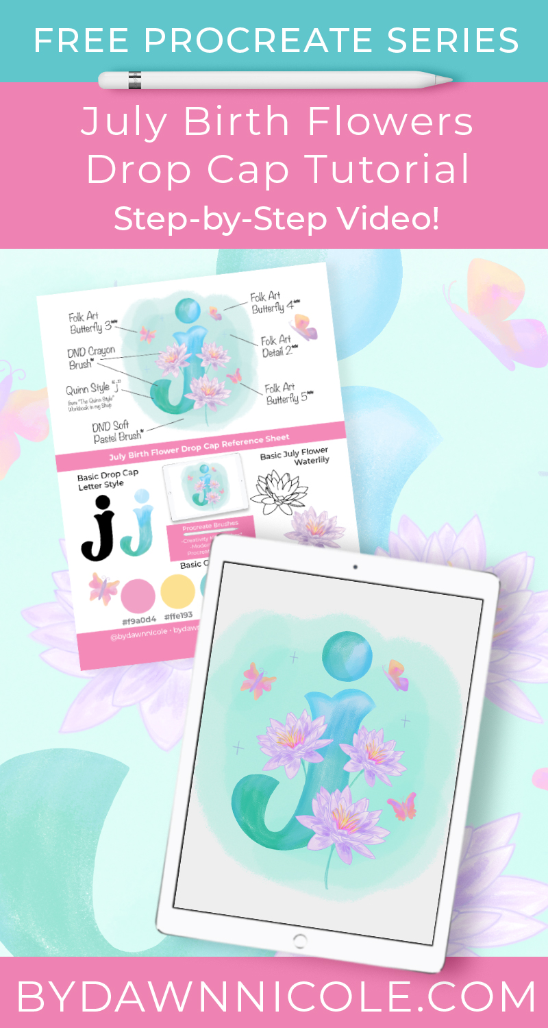July Birth Flowers Drop Cap Tutorial. Follow along with my video on Procreate tips for creating this chalky paint style illustrated letter.