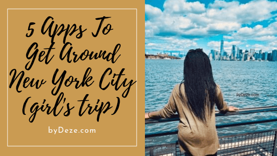 5 apps for new york navigation for your girls trip to NYC