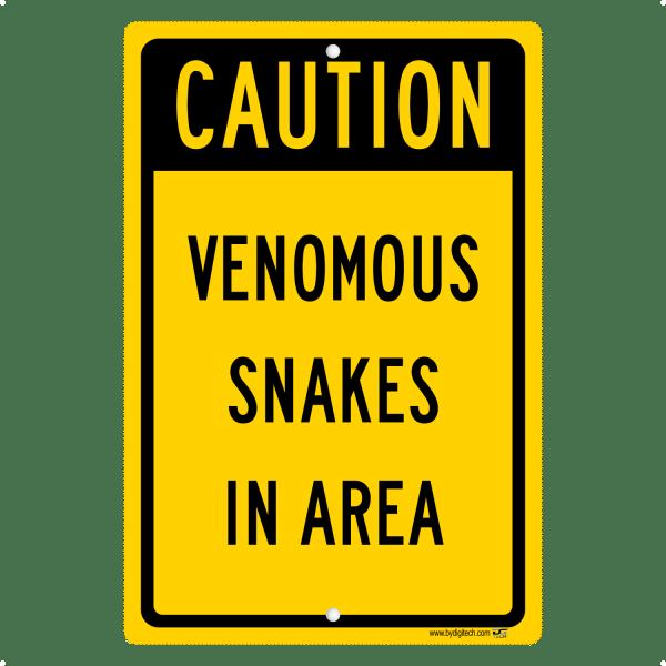 Caution Venomous Snakes in Area - aluminum sign