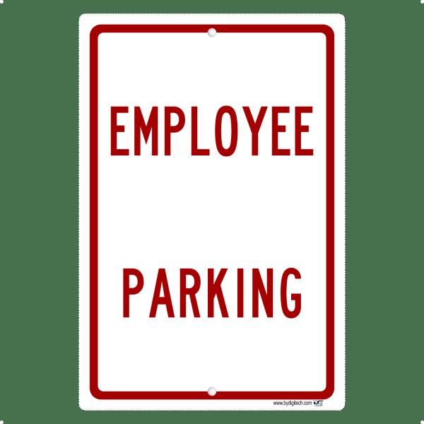 Employee Parking - aluminum sign