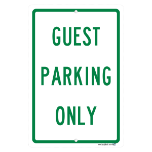 Guest Parking Only - aluminum sign