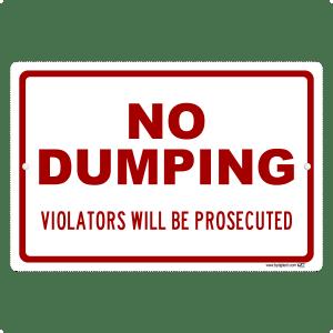 No Dumping - Violators Will Be Prosecuted - aluminum sign