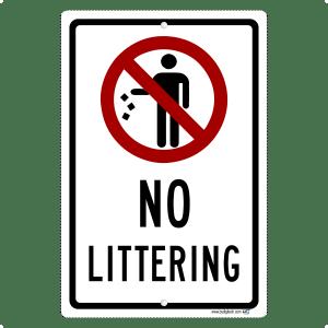 No Littering Sign - aluminum sign