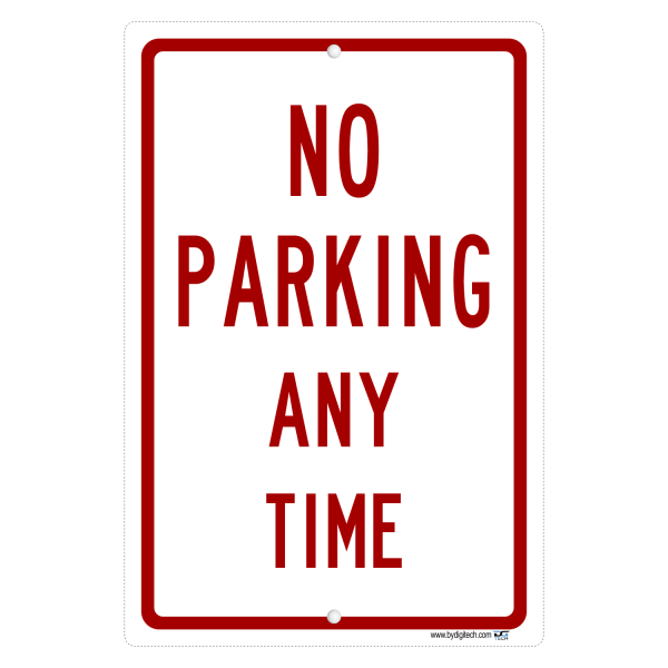 No Parking Any Time - aluminum sign