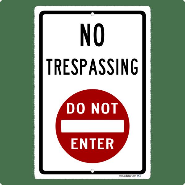 No Trespassing Do Not Enter Symbol - aluminum sign