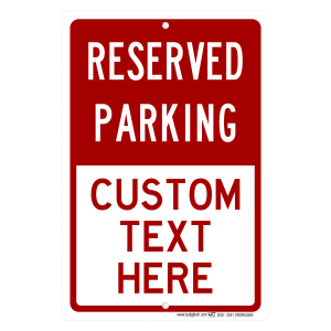 Personalized Reserved Your Custom Name Parking - aluminum sign
