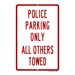 Police Parking Only -aluminum sign