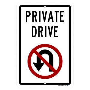 Private Drive No Turn Around - aluminum sign