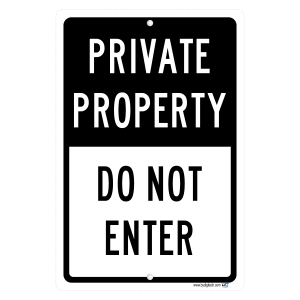 Private Property Do Not Enter - aluminum sign