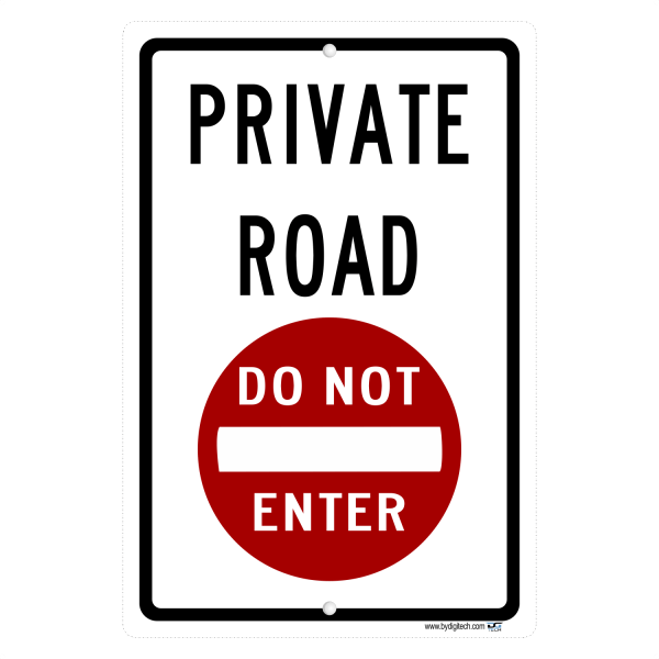 Private Road Do Not Enter Symbol - aluminum sign