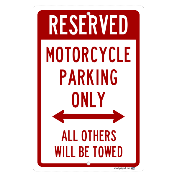 Reserved Motorcycle Parking Only - aluminum sign