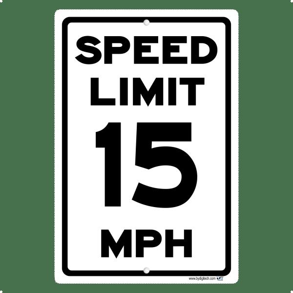 Speed Limit 15 MPH - aluminum sign