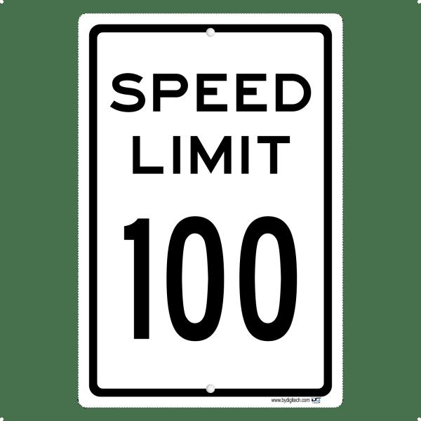 Speed Limit 100 MPH - aluminum sign