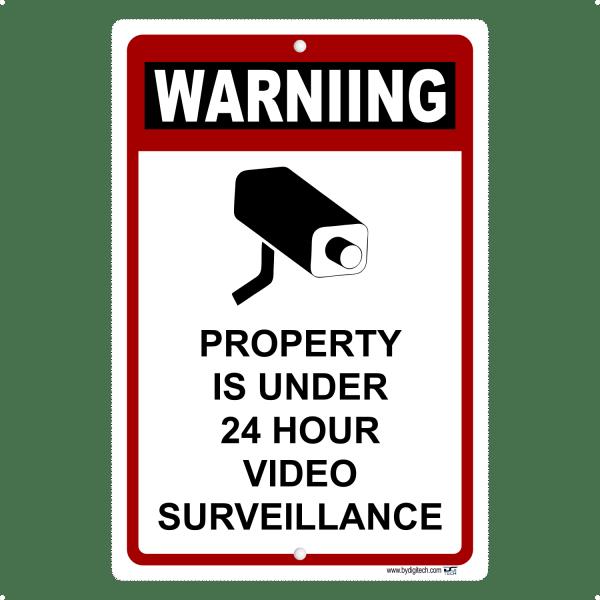 Warning Property Under 24 Hour Video Surveillance -aluminum sign