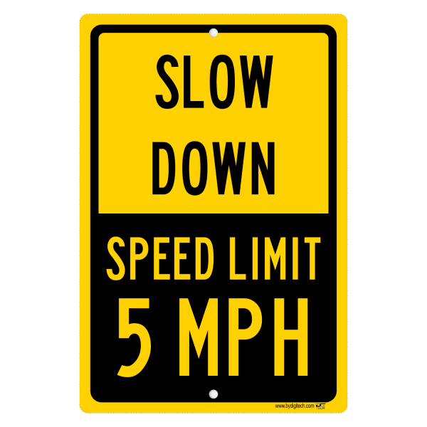 5 Mph Speed Limit Sign - Yellow Slow Down Aluminum Sign