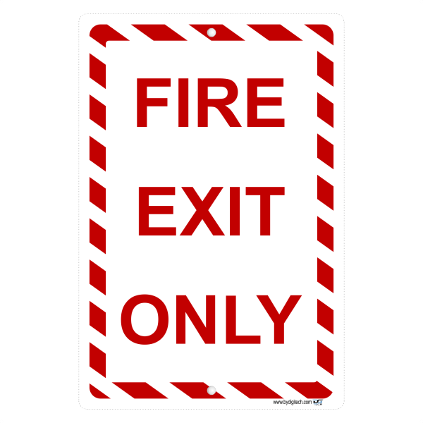 Fire Exit Only Aluminum Sign