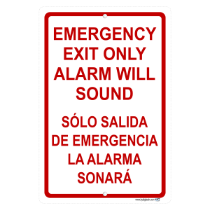 Emergency Exit Only Alarm Will Sound In Spanish Also Aluminum Sign