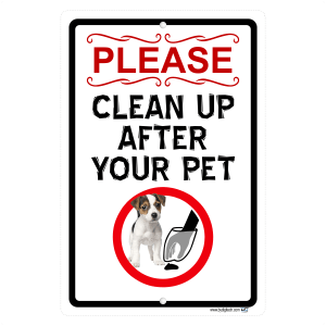 Please Clean Up After Your Pet Aluminum Sign