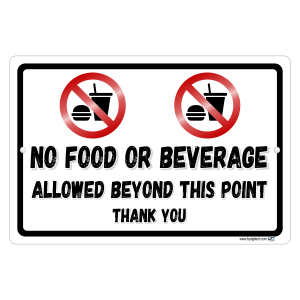 No Food Or Beverage Allowed Beyond This Point Symbol Aluminum Sign