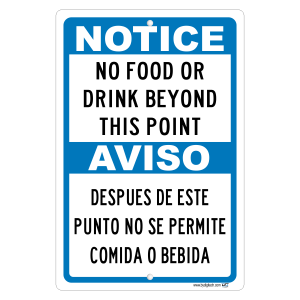 Notice No Food Or Drink  Allowed Beyond This Point In Spanish Also Aluminum Sign