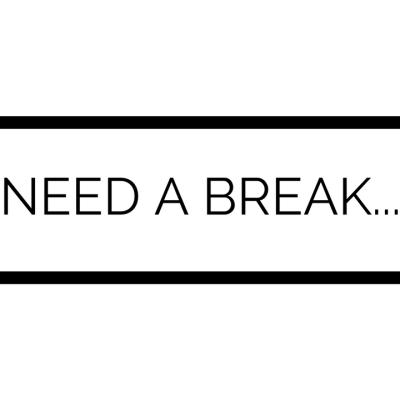 Besoin de faire une pause…