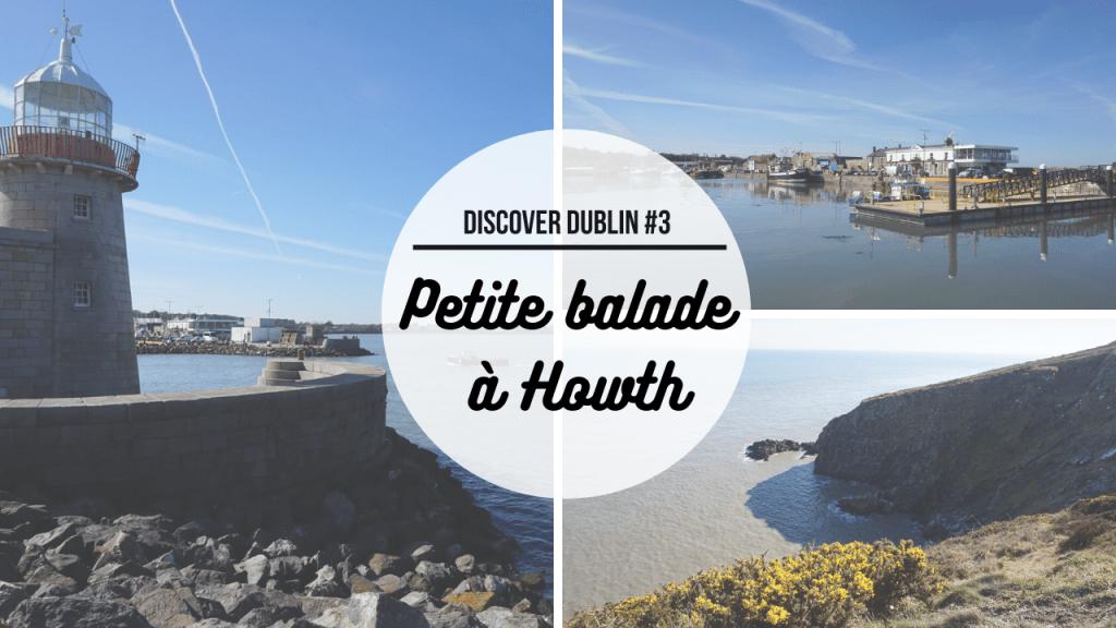 Petite balade dans les falaises d'Howth | Discover Dublin #3
