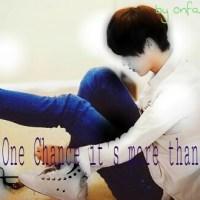 FF One Chance it's more than Enough