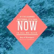 SeaOfStrangers-NowIsAllWeHave