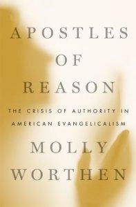 worthen apostles of reason