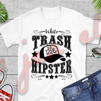 White Trash is the New Hipster Tee