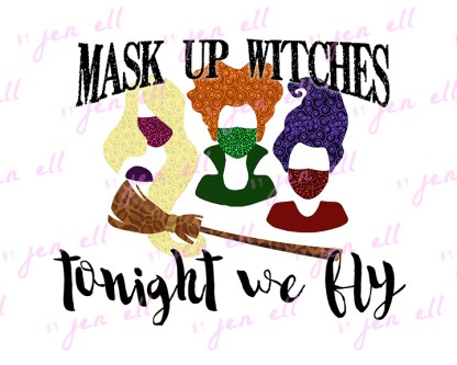 Mask Up Witches - Sublimation Design