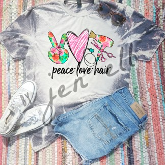 Peace, Love & Hair Bleach Tee