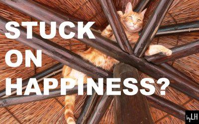 Stuck on Happiness?