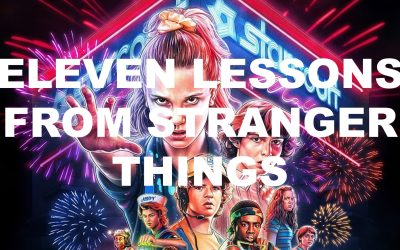 Eleven Lessons from Stranger Things
