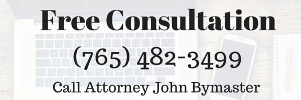 Image depicting free consultation with Indianapolis Attorney John Bymaster. Call 765-482-3499