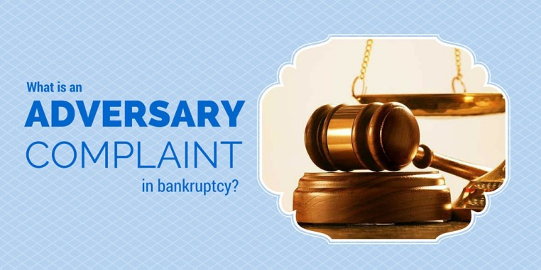 What is an adversary complaint in bankruptcy?
