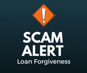 Loan Forgiveness Scam