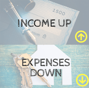 Income Up Expenses Down