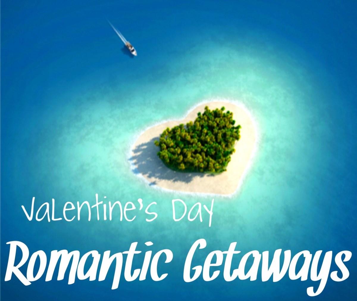 3 Best Romantic Getaways
