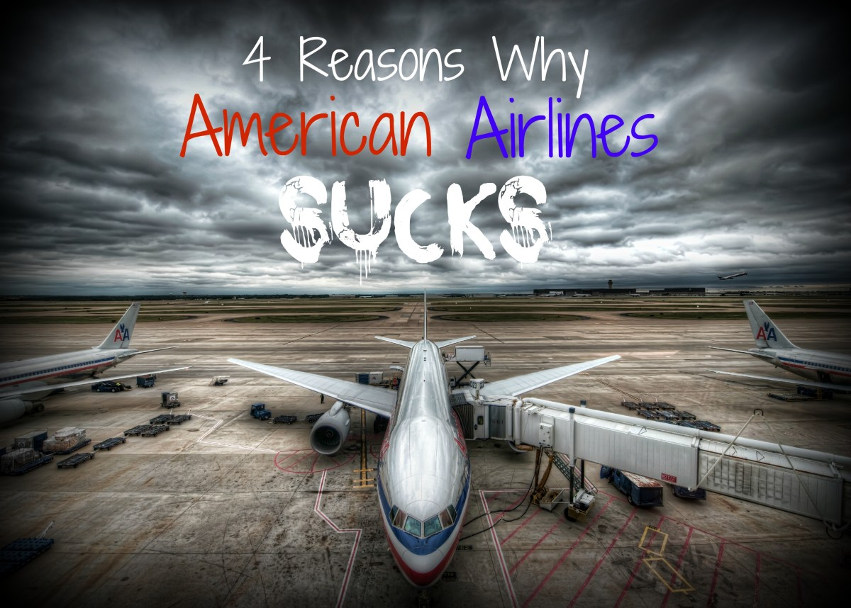 4 Reasons Why American Airlines Sucks