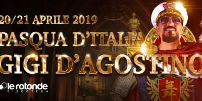 Pasqua 2019 con Gigi D'Agostino