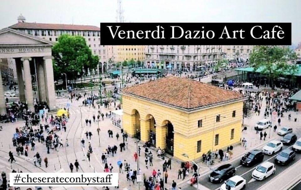 Aperitivo Venerdì Dazio Art Cafè Milano. Info&reserve +39 393 4601143
