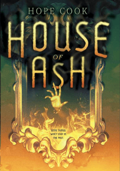 YA Author Tom Hoover Recommends House of Ash by Hope Cook