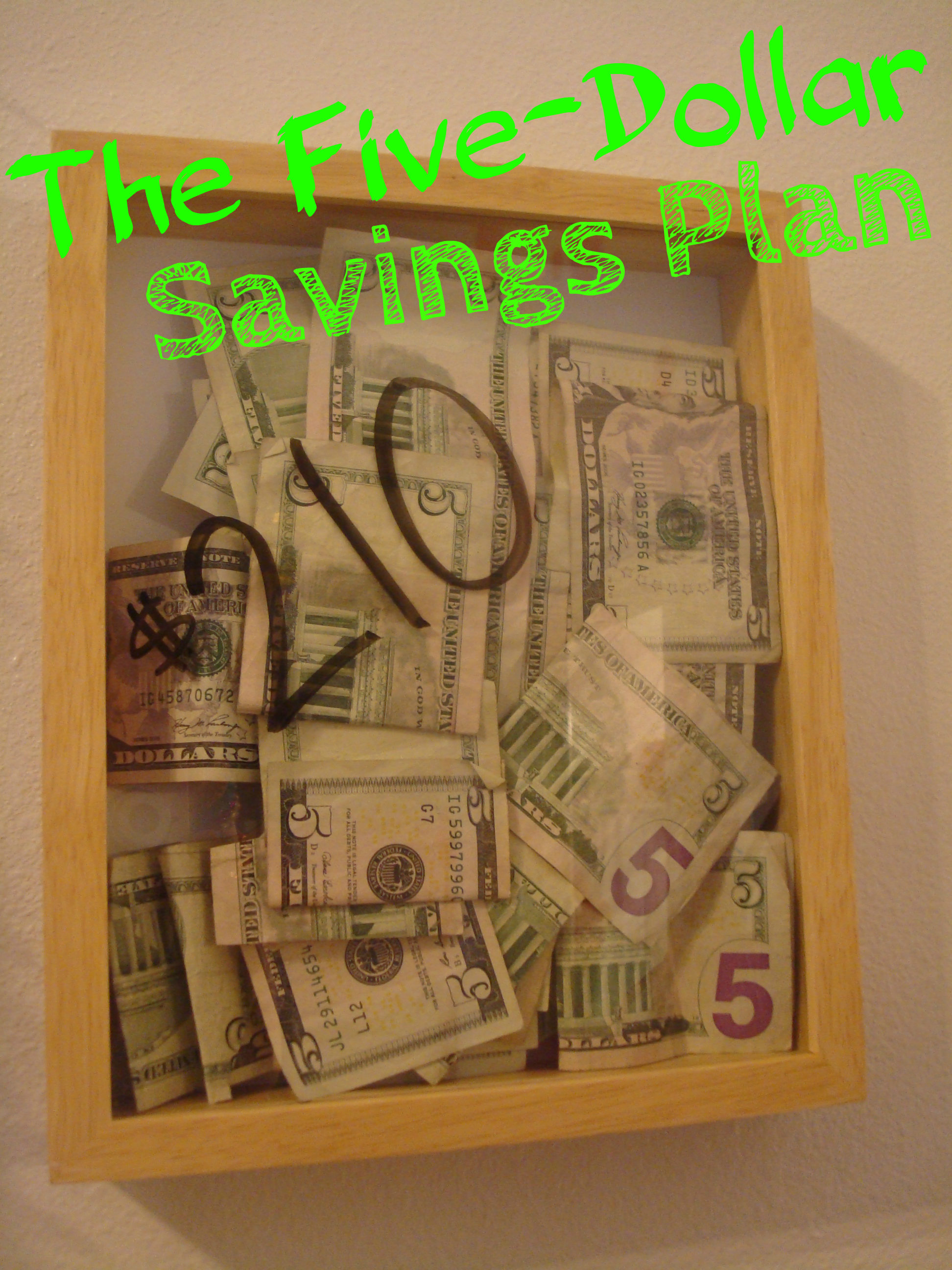 The Five Dollar Savings Plan