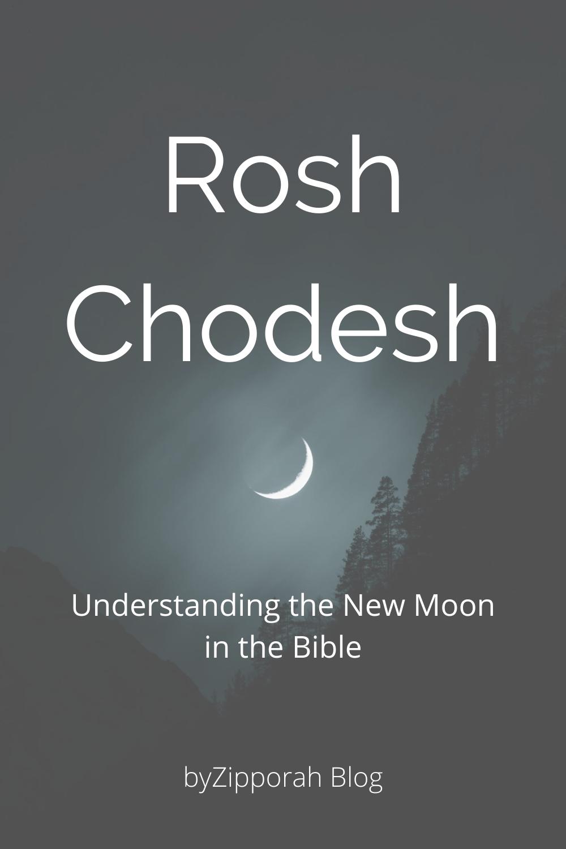 Rosh Chodesh – Understanding the New Moon in the Bible