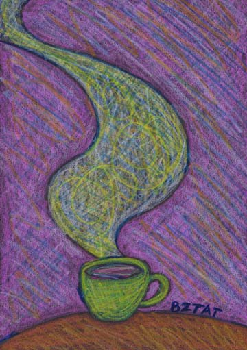 """Aromatic"" Drawing of a mug of coffee by artist BZTAT"