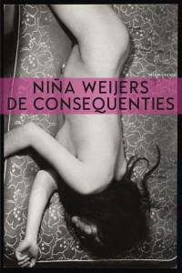 In de reeks debuten: De consequenties van Nina Weijers