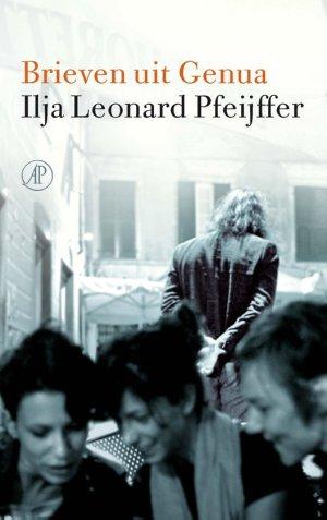 Brieven uit Genua, vijfsterrenboek van Ilja Leonard Pfeuijjer