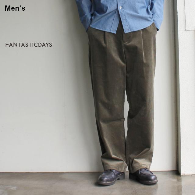 FANTASTICDAYS コーデュロイワイドタックトラウザー CORDUROY-M-83-01 (KHAKI)