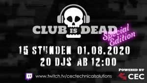ceccreativeeventconsulting, cectechnicalsolutions, livestreaming, livestreamhannover, clubisdead, streamstage, streamstagehannover, special edition